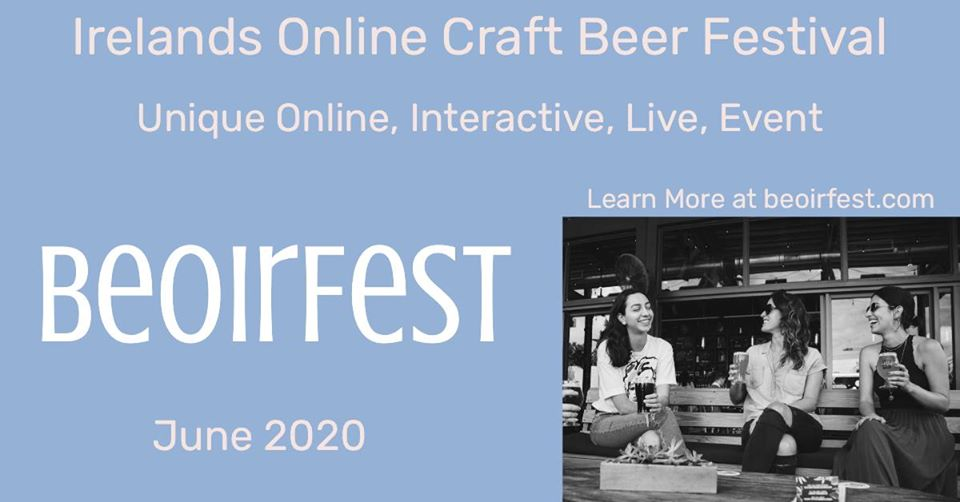 Beoirfest – a virtual beer tour around Ireland